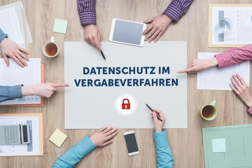 Datenschutz im Vergabeverfahren