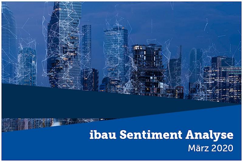 ibau Sentiment Analyse März 2020
